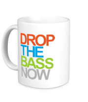 Кружка Drop the bass now