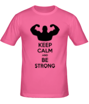 Футболка Keep calm and be strong
