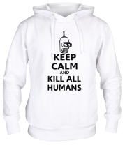 Толстовка Keep calm and kill all humans