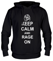 Толстовка Keep calm and rage on