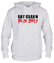 Толстовка Eat clean train dirty