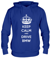 Толстовка Keep calm and drive BMW