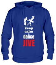 Толстовка Keep calm & dance JIVE