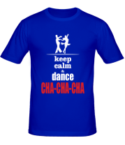Футболка Keep calm & dance CHA-CHA-CHA
