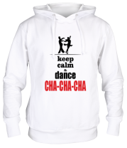 Толстовка Keep calm & dance CHA-CHA-CHA