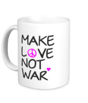 Кружка Make love not war